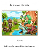 Alvaro - La sirena y el pirata