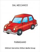 PARMIGIANO - DAL MECCANICO