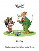TOPENA - i giochi di TOPENA