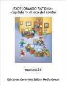 mariaoc24 - EXOPLORANDO RATONIA:-capitulo 1- el eco del roedor