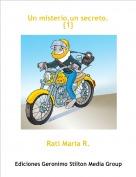 Rati Maria R. - Un misterio,un secreto.{1}