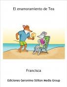 Francisca - El enamoramiento de Tea