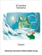 Clasmi - El hombre fantasma