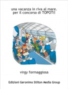virgy formaggiosa - una vacanza in riva al mare.per il concorso di TOPOTì!