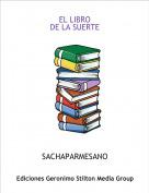 SACHAPARMESANO - EL LIBRODE LA SUERTE