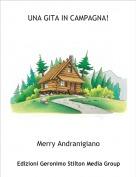 Merry Andranigiano - UNA GITA IN CAMPAGNA!