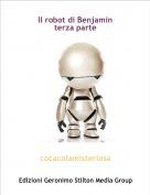 cocacolamisteriosa - Il robot di Benjaminterza parte