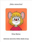 Elisa Ratisa - ¡Hola ratoncitos!