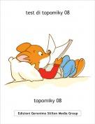 topomiky 08 - test di topomiky 08