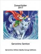 Geronimo Semton - Zomerfolder2017