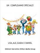 LISA,ALE,GIADA E DANIEL - UN  COMPLEANNO SPECIALE!