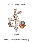 lora14 - Le lapin voleur d'oeufs