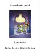 topo-saretta - il castello dei mostri