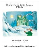 Periodista Stilton - El misterio de Santa Claus... 1ª Parte