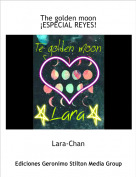 Lara-Chan - The golden moon