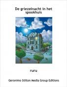 ruru - De griezelnacht in het spookhuis