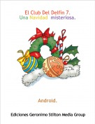 Android. - El Club Del Delfín 7.Una Navidad  misteriosa.