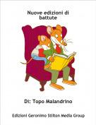 Di: Topo Malandrino - Nuove edizioni di battute