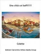 Colette - Una città coi baffi!!!!!