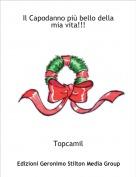 Topcamil - Il Capodanno più bello della mia vita!!!
