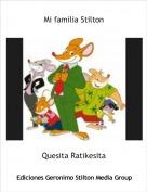 Quesita Ratikesita - Mi familia Stilton