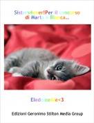 EledolceAle<3 - Sisters4ever!Per il concorso di Marta e Bianca..