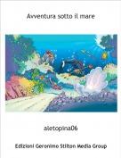 aletopina06 - Avventura sotto il mare