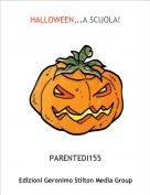 PARENTEDI155 - HALLOWEEN...A SCUOLA!