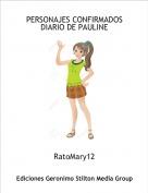 RatoMary12 - PERSONAJES CONFIRMADOSDIARIO DE PAULINE