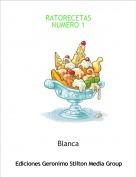 Blanca - RATORECETASNUMERO 1