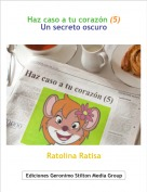 Ratolina Ratisa - Haz caso a tu corazón (5)Un secreto oscuro