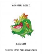 Cata Kaas - MONSTER! DEEL 3