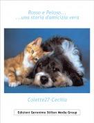 Colette27-Cecilia - Rosso e Peloso......una storia d'amicizia vera