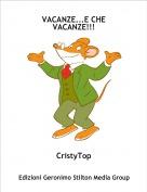 CristyTop - VACANZE...E CHE VACANZE!!!