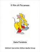 Gaia Fonduta - Il film di Ficcanaso
