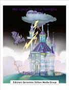 Tenebrosa007 - Nel castello della famigliaTenebrax!