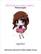 Agualìa! - Diario de una chica común...Personajes