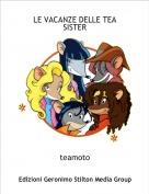 teamoto - LE VACANZE DELLE TEA SISTER