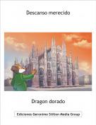 Dragon dorado - Descanso merecido