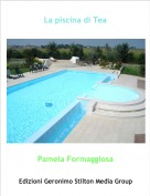 Pamela Formaggiosa - La piscina di Tea