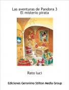 Rato luci - Las aventuras de Pandora 3El misterio pirata