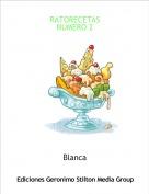 Blanca - RATORECETASNUMERO 2