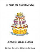 (DOPO UN ANNO) Ire2008 - IL CLUB DEL DIVERTIMENTO