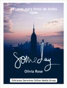 Olivia Rose - @Frases para fotos de todostipos