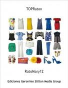 RatoMary12 - TOPRaton