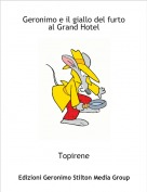 Topirene - Geronimo e il giallo del furto al Grand Hotel
