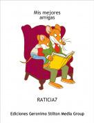 RATICIA7 - Mis mejoresamigas