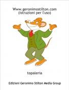 topaleria - Www.geronimostilton.com (istruzioni per l'uso)