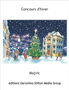 Majvic - Concours d'hiver
