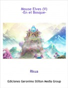 Rkua - Mouse Elves (V)
